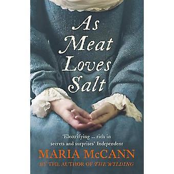 As Meat Loves Salt by Maria McCann - 9780007429264 Book