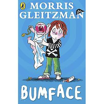 Bumface by Morris Gleitzman - 9780141303550 Book