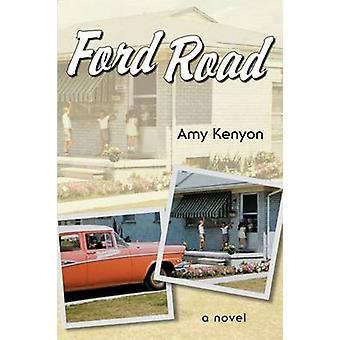 Ford Road by Amy Kenyon - The Doe Coover Agency Inc. - 9780472118205