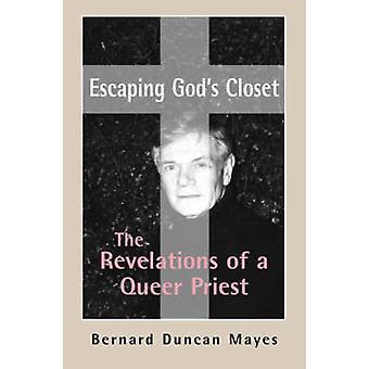 Escapando armario de Dios - las revelaciones de un sacerdote gay por Bernard D