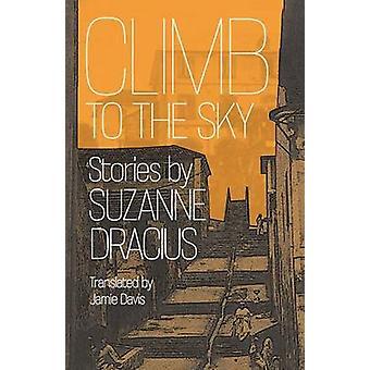 Klättra upp till himlen av Suzanne Dracius - Jamie Davis - 9780813933207 bok