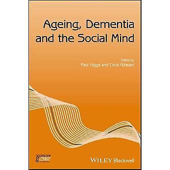الشيخوخة-الخرف والاجتماعية العقل ببول هيجز-9781119397878 ب