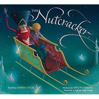 The Nutcracker by John Cech - Eric Puybaret - 9781454921165 Book