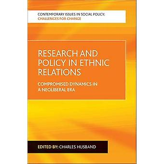 Research and Policy in Ethnic Relations - Compromised Dynamics in a Ne