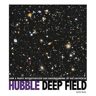 Hubble Deep Field - How a Photo Revolutionized Our Understanding of th