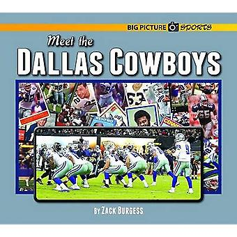 Meet the Dallas Cowboys by Zack Burgess - 9781599537320 Book