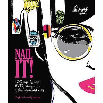 Nail it by Sophie Harris-Greenslade - 9781780976259 Book