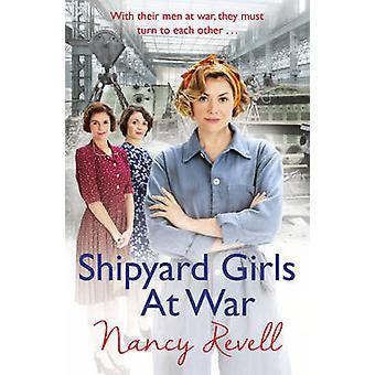 Skibsværft piger i krig af Nancy Revell - 9781784754648 bog