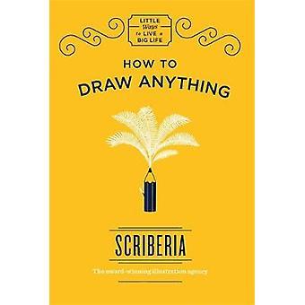 Hur man drar något av Scriberia - 9781786485397 bok