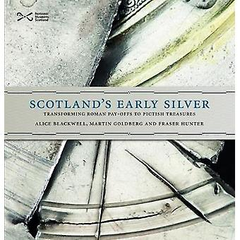 Scotland's Early Silver by Alice Blackwell - 9781910682128 Book