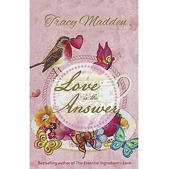 Love is the Answer by Tracy Madden - 9781922175304 Book