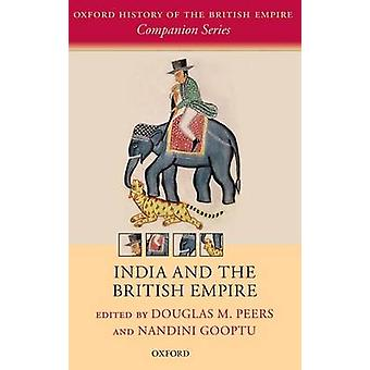 India and the British Empire by Peers & Douglas M.