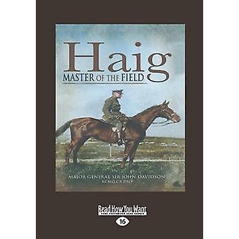Haig  Master of the Field by John Davidson