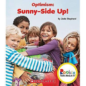 Optimismus: Sunny Side Up! (Rookie darüber reden)