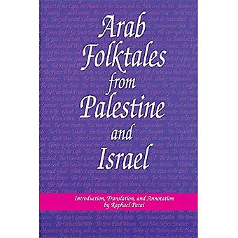 Arab Folktales from Palestine and Israel