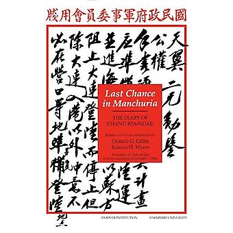 Last Chance in Manchuria: The Diary of Chang Kai-ngau (Hoover Press Publication)