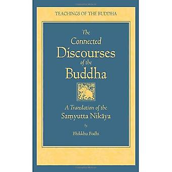 Ansluten diskurser av Buddha: en översättning av den Samyutta Nikaya (undervisningar av Buddha)