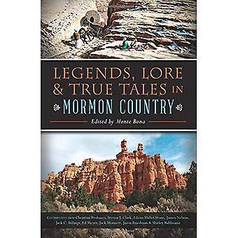 Legender, Lore & sanna berättelser i Mormons bok land (American Legends)