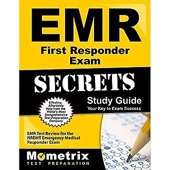 EMR First Responder Exam Secrets Study Guide: EMR Test Review for the Nremt Emergency Medical Responder Exam (...