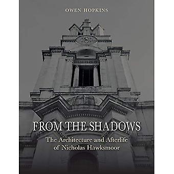 From the Shadows: The Architecture and Afterlife of Nicholas Hawksmoor