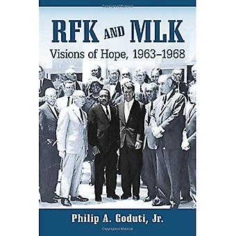 RFK and MLK: Visions of Hope, 1963-1968