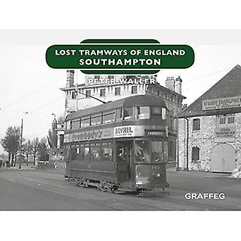 Lost Tramways of England: Southampton (Lost Tramways of England)