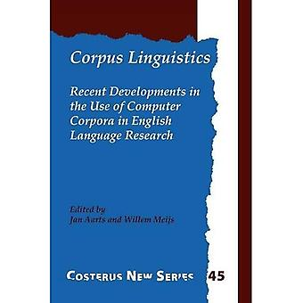 Corpus Linguistics: No. 1: Recent Developments in the Use of Computer Corpora in� English Language Research
