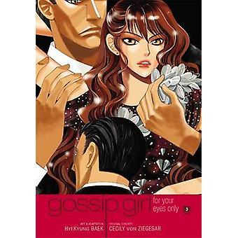 Gossip Girl - Manga - dla oczu, tylko - v. 3 przez Cecily Von Zieges