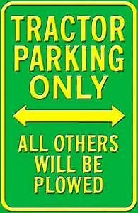 Tractor Parking Only heavyweight steel wall sign