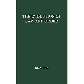 The Evolution of Law and Order by Diamond & Arthur Sigismund