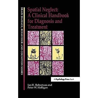Fysisk vanvård A klinisk handbok för diagnos och behandling av Peter W Halligan