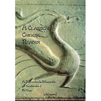 En klassisk kinesiska läsare av SyrokomlaStefanowsk & A. D.