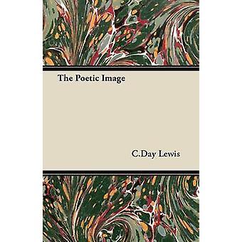 L'Image poétique par Lewis & C. Day