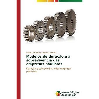 Modelos de durao e a sobrevivncia das empresas paulistas by Pavo Andr Luis