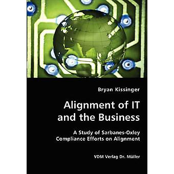 Alignment of IT and the Business by Kissinger & Bryan