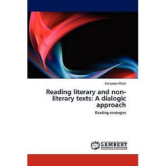 Läsa litterära och NonLiterary texter A Dialogic tillvägagångssätt av Afzali & Gun