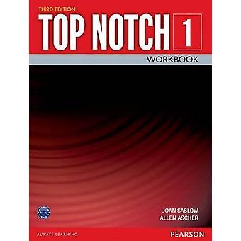 Top Notch 1 Workbook (3rd Revised edition) by Joan M. Saslow - Allen