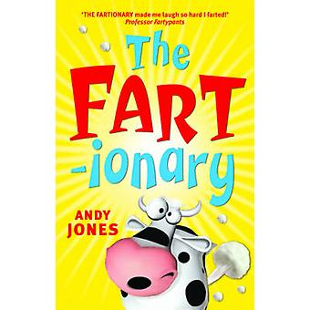 The Fart-ionary by Andy Jones - 9780733330568 Book