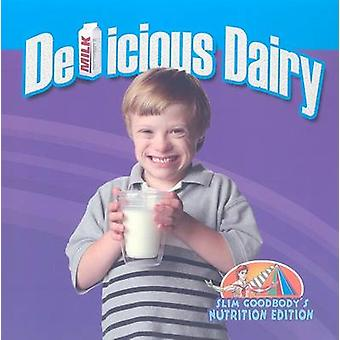 Delicious Dairy by John Burstein - 9780778750567 Book