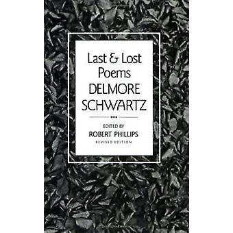 Last and Lost Poems by Delmore Schwartz - 9780811210966 Book