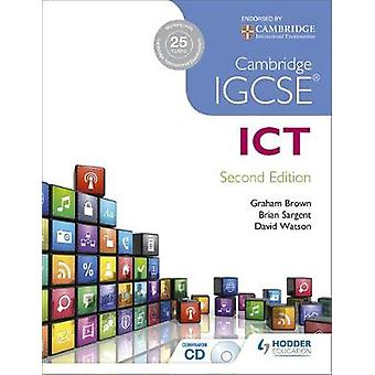 Cambridge IGCSE ICT (2nd Revised edition) by Brian Sargent - David Wa