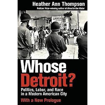 Vems Detroit? -Politik-Labor-och Race i en modern amerikansk stad