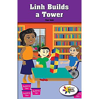 Linh Builds a Tower by Piper Nelid - 9781508116059 Book
