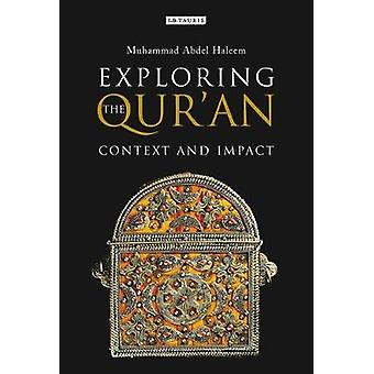 Exploring the Qur'an - Context and Impact by Muhammad Abdel Haleem - 9
