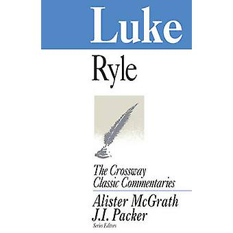 Luke - Expository Thoughts on the Gospels by J. C. Ryle - 978185684145