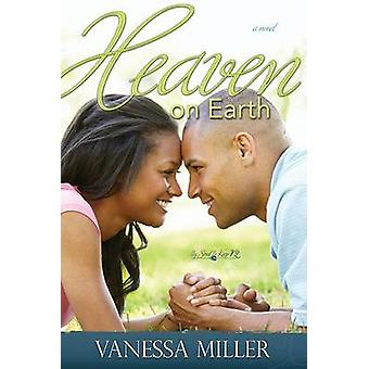 Heaven on Earth by Vanessa Miller - 9781629112909 Book