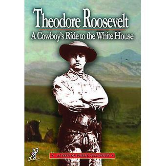 Theodore Roosevelt: En Cowboys tur til hvid [DVD] USA importerer