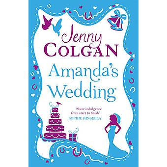 Amanda's Wedding by Jenny Colgan - 9780007576791 Book