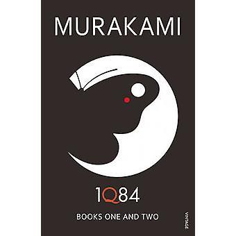 1Q84 - Books 1 and 2 - Books 1 and 2 by Haruki Murakami - 9780099549062