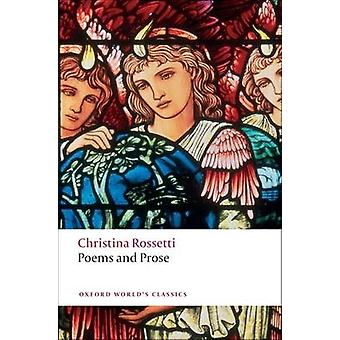 Poems and Prose by Christina G. Rossetti - Simon Humphries - 97801928